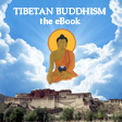 Tibetan Buddhism -- the eBook